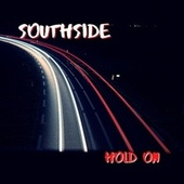Hold On by Southside
