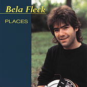 Places by Béla Fleck