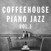 Coffeehouse Piano Jazz, Vol. 1 de Various Artists