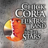 To The Stars by Chick Corea