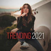 Trending 2021 von Various Artists