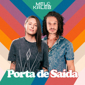 Porta de Saída by Mel