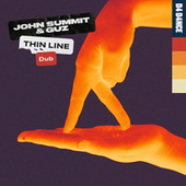 Thin Line (Dub) de John Summit