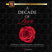 A Decade of Love by Various Artists
