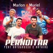 Pernoitar de Marlon e Muriel
