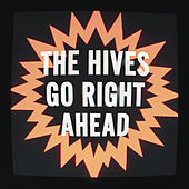 Go Right Ahead von The Hives