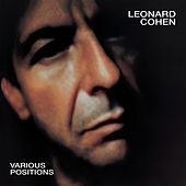 Various Positions by Leonard Cohen