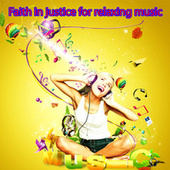 Faith in Justice for Relaxing Music by Sha Sha