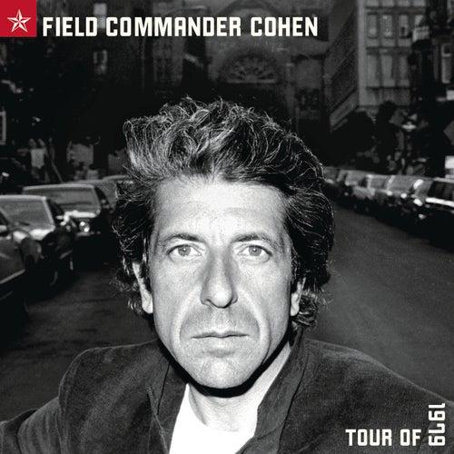 Field Commander Cohen by Leonard Cohen