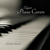 Elegant Piano Covers de Christine Brown