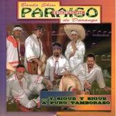 Y Sigue Y Sigue a Puro Tamborazo by Banda Show Paraiso Tropical de Durango