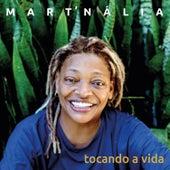 Tocando a Vida by Mart'nália