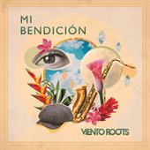 Mi Bendición de Viento Roots