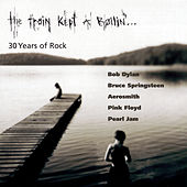 The Train Kept A Rollin'...30 Years Of Rock de Various Artists
