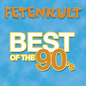 Fetenkult - Best Of The 90's de Various Artists