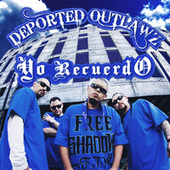 Yo Recuerdo by Deported Outlawz