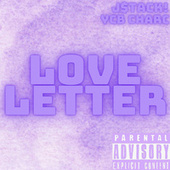 Love Letter by J $tack
