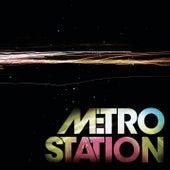 Metro Station fra Metro Station