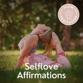 Selflove Affirmations von Flow Meditation