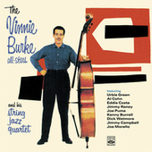 The Vinnie Burke All-Stars and His String Jazz Quartet van Vinnie Burke