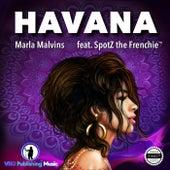 Havana (feat. Spotz the Frenchie™) de Marla Malvins