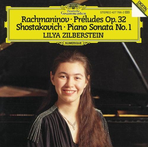 Rachmaninov: Preludes Op. 32; Shostakovich: Piano Sonata No. 1 by Lilya Zilberstein