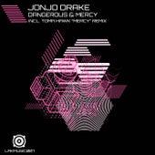 Dangerous & Mercy von JonJo Drake
