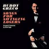 Songs for Swinging Losers (Bonus Track Version) by Buddy Greco