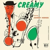 Creamy (Bonus Track Version) von Johnny Hodges