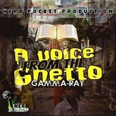 A Voice From The Ghetto by Gamma Ray