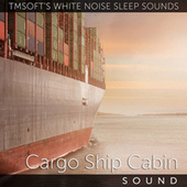 Cargo Ship Cabin by Tmsoft's White Noise Sleep Sounds