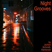Night Grooves (Production Music) von Jochen Schmidt-Hambrock