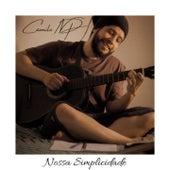 Nossa Simplicidade by Camilo NP