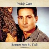 Heimweh Nach St. Pauli (Remastered 2021) von Freddy Quinn