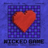 Wicked Game de Harddope