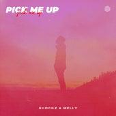 Pick Me Up von Shockz