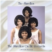 The Shirelles On Hit Records (All Tracks Remastered) von The Shirelles