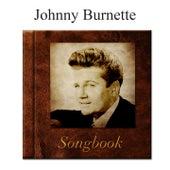 The Johnny Burnette Songbook by Johnny Burnette