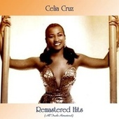 Remastered Hits (All Tracks Remastered) de Celia Cruz