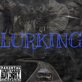 Lurking by Dollaz (Hip-Hop)