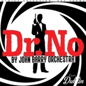 Oldies Selection: 007 Theme - Dr. No by John Barry Orchestra von John Barry