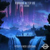 Running After Us by Yetep