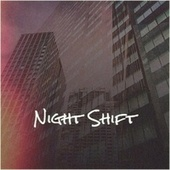 Night Shift by Various Artists