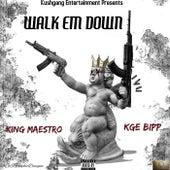 Walk Em Down von Maestro
