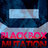 Mutation by Black Box