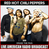 Erase The Pain (Live) de Red Hot Chili Peppers