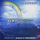 New Beginning by Bluombre