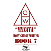 Holy Ghost Writer Book 7 de Myzaya
