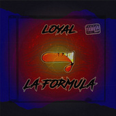La Formula von The Loyal