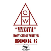 Holy Ghost Writer Book 6 de Myzaya